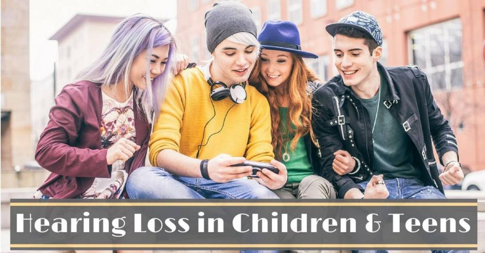 Hearing Loss in Children and Teens