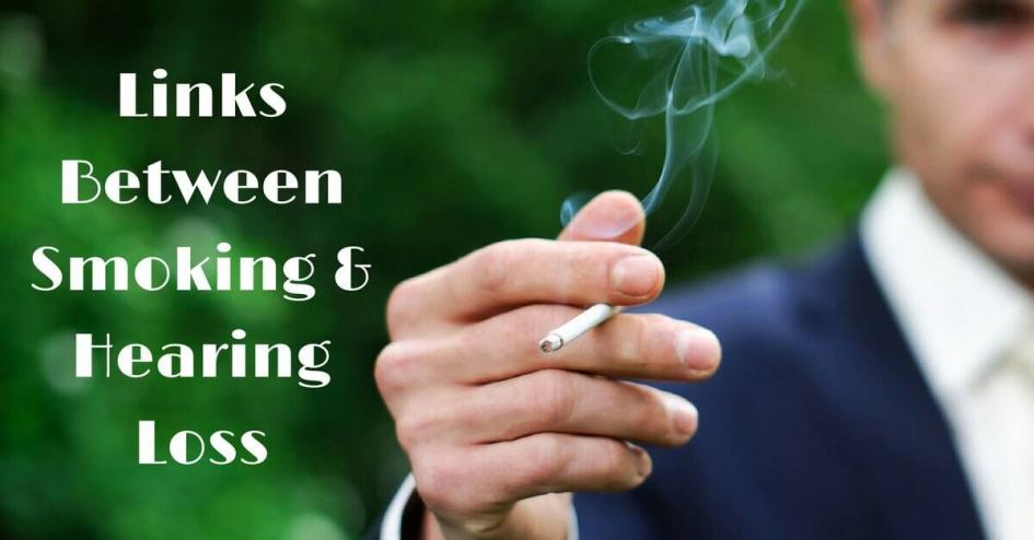 Links Between Smoking and Hearing Loss