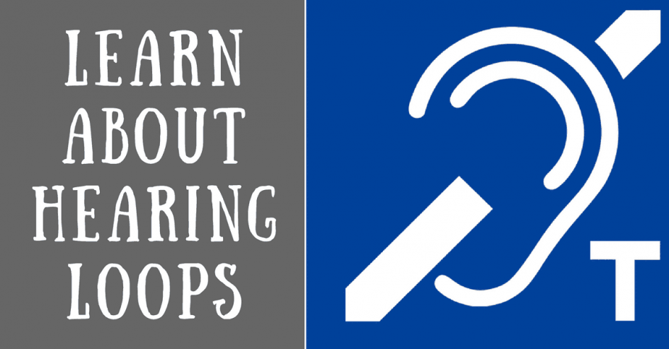 Learn About Hearing Loops
