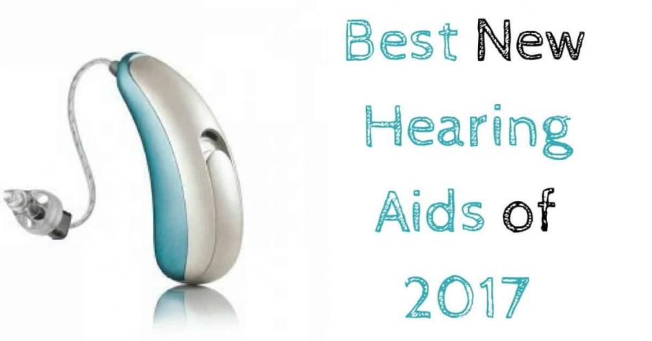 Best New Hearing Aids of 2017
