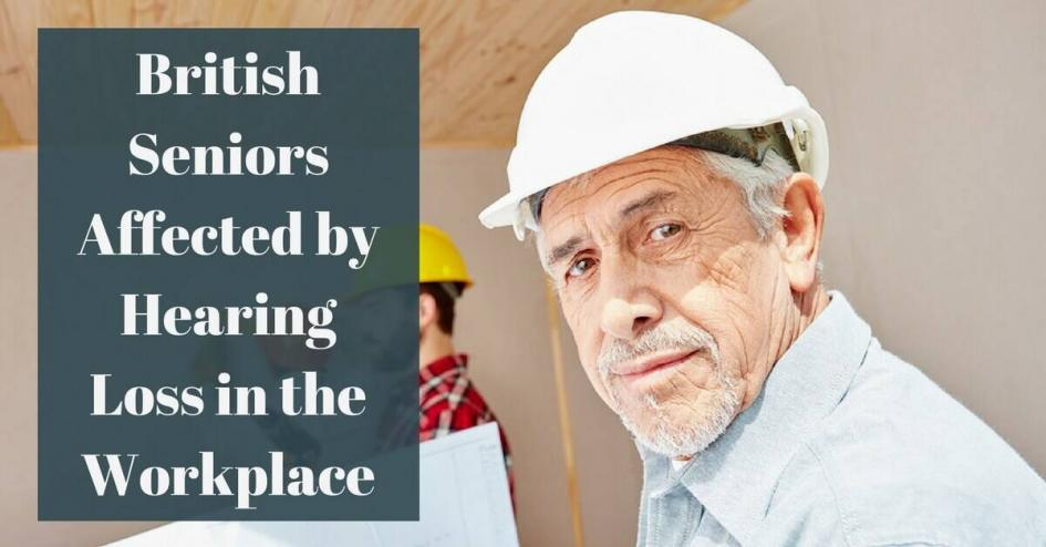 Many British seniors affected by hearing loss in the workplace
