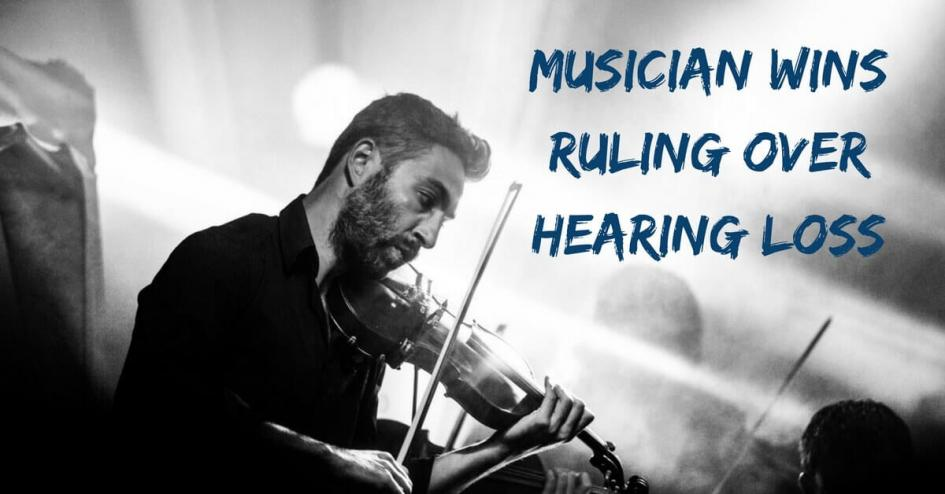 Musician Wins Ruling Over Hearing Loss