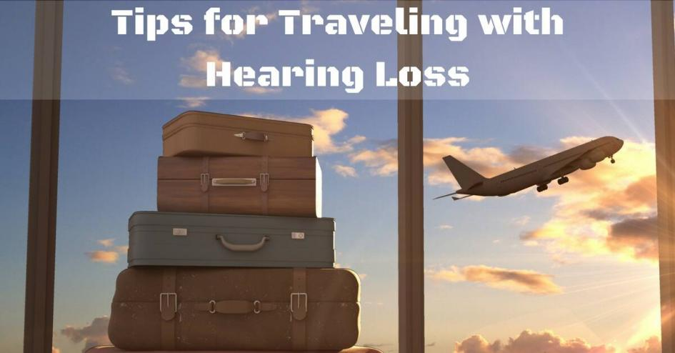 Tips for Travelling with Hearing Aids